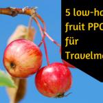 AdWords, Facebook & Co – 5 tief-hängende PPC – Früchte für Reisemarketer