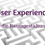 Part 3: User Experience – die Raumgestaltung | SEO Rankingfaktoren
